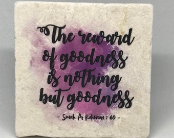 The reward of goodness is nothing but goodness   Little Reminder (Watercolor Series)   Tile Art   Marble   Quran   Ayah   Verse    Ramadan