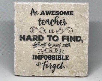 An awesome teacher is hard to find, difficult to part with and impossible to forget   Teacher Appreciation   Christmas Gift