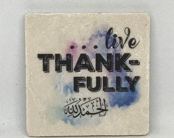 Live Thankfully  -   Little Reminder (Water color Series)   Tile Art   Marble   Quran   Ayah   Verse   Eid   Ramadan   Surah  