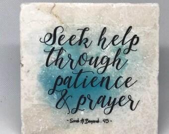 Seek help through patience and prayer -   Little Reminder (Water color Series)   Tile Art   Marble   Quran   Ayah   Verse   Eid   Ramadan  