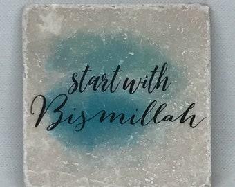 Start with Bismillah -   Little Reminder (Water color Series)   Tile Art   Marble   Quran   Ayah   Verse   Eid   Ramadan   Bismillah