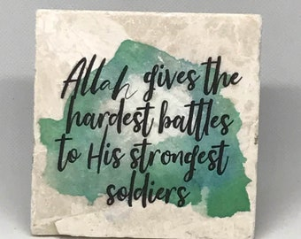 Allah gives the hardest battles to His strongest soldiers   Little Reminder (Water color Series)    Marble    Hardship   Inspiration  