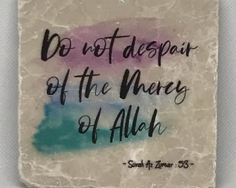 Do not despair of the Mercy of Allah -   Little Reminder (Water color Series)   Tile Art   Marble   Quran   Ayah   Verse   Eid   Ramadan  