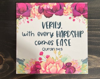 Verily with hardship comes ease| Ceramic Tile | Quranic Ayah | Inspirational Quote | Islamic Gift | Floral | Watercolor | Quranic Ayah