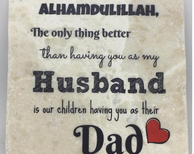 Featured listing image: The only thing better than having you as my Husband is our children having you as their Father ... | Dad | Baba | Papa | Abba | Fathers Day