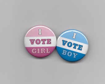 20 Count 1-1//2 inch I Vote Boy Blue /& I Vote Girl Pink Gender Reveal Baby Shower Party Favors Pin Back Buttons Round Pinback