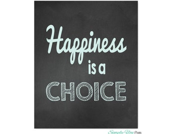 Happiness Is A Choice Etsy
