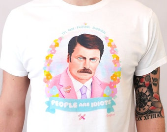 """Ron Swanson """"People are Idiots"""" - Floral White T-Shirt - Parks and Recreation (Nick Offerman) - Classyburd"""