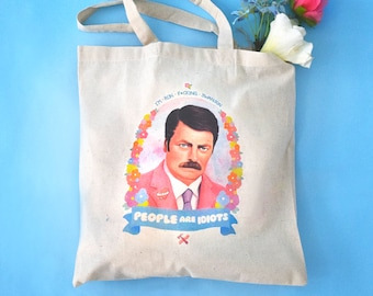 """Ron Swanson """"People are Idiots"""" Cotton Tote Bag - Parks and Recreation (Nick Offerman) - Classyburd"""