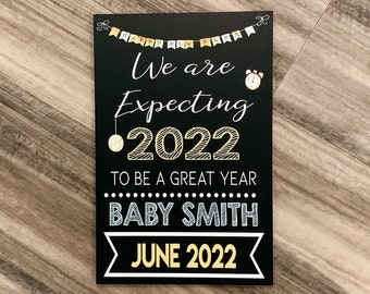 New Years Pregnancy Announcement Chalkboard Sign, New years pregnancy reveal sign, we are expecting sign, baby reveal chalkboard sign,