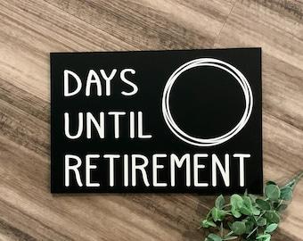 Days Until Retirement Chalkboard Sign, Gift for retirement, retirement countdown, retirement calendar, retirement gifts, retirement sign