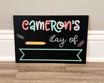 Personalized School Chalk board Sign, Back to School Chalkboard Sign, School poster, First and Last Day of School Sign, School photo props