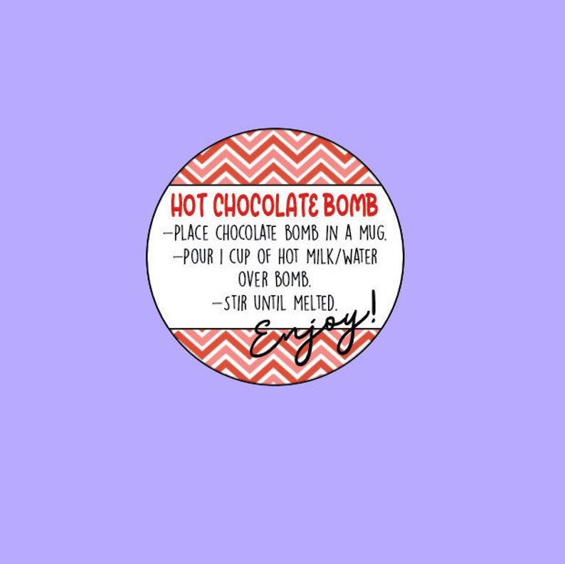 Hot Chocolate Bomb Tags Printable Round cocoa label Hot cocoa bomb instruction card DIGITAL DOWNLOAD tag for hot chocolate bombs