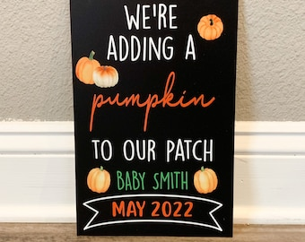 We're Adding a Pumpkin to Our Patch Halloween Pregnancy Announcement Chalkboard Sign, Baby Announcement Sign, baby announcement, baby reveal