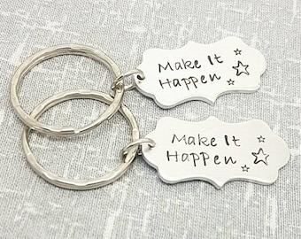 Make It Happen Keyring - Hand Stamped Keyring - Motivational Quote Keyring - Inspirational Quote Keyring