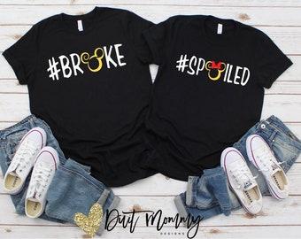 6e54aa34 Funny Disney Shirts | Couples Disney Shirts | Broke Spoiled Disney Shirt |  Broke at Disney Shirt | Disney Vacation