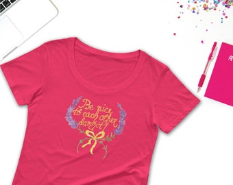 Be Nice to Each Other Dammit Ladies' Scoopneck T-Shirt