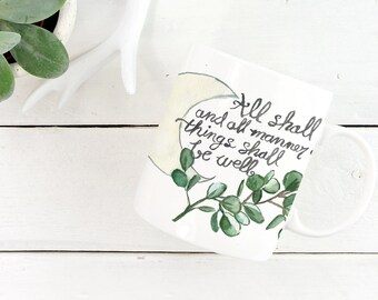 All Shall Be Well Mug, optimistic quote mug, Julian of Norwich, inspirational, silver dollar eucalyptus