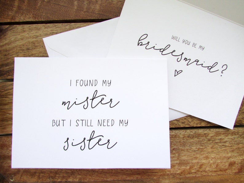 Be My Bridesmaid Card   I Found My Mister but I Still Need My Sister Maid  of Honour Card   Folded A6 Card & Envelope
