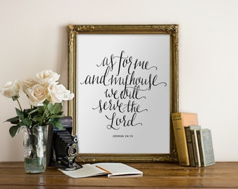 Printable Art As for Me and My House, We Will Serve the Lord, Joshua 24:15  // Handlettered, Black and White, Printable verse//Hewitt Avenue
