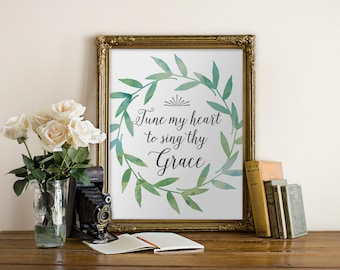 Printable Art Tune My Heart to Sing Thy Grace, Hymn Wall Art  // Watercolor, green, Christian, song // Peachpod Paperie