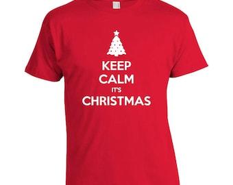 Keep Calm It's Christmas - Christmas T-shirt