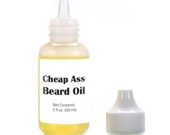 Cheap Ass Beard Oil