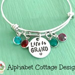Life is Grand Adjustable Bangle Bracelet-Stainless Steel-Charm Bangle-Birthstone Bangle-Grandma Gift-Lots of Grandkids