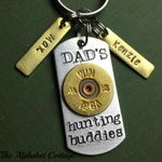 Dad's Hunting Buddies Keychain--Bullet Keychain--Keychain for Dad--Gift for Dad--To Dad from Kids--Dad Hunting Gift--Gift for Hunter