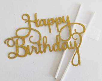 Happy Birthday Glitter Cake Topper, Gold Party Cake Topper, Party Supplies, Princess Birthday Cake Topper