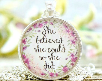 She believed she could so she did; She believed she could so she did jewelry; She believed she could so she did necklace