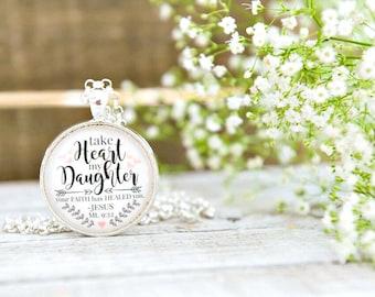 Matthew 9:22, Take Heart Daughter, Healing, Healed, Faith