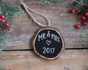Mr. & Mrs. Ornament, 2017 ornament, Personalized Ornament, Wood Slice Ornament, Our first Christmas ornament, Hand Lettered Ornament