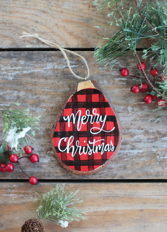 Custom Buffalo Check Ornament Hand Painted Wood Slice Ornament Merry Christmas Ornament Farmhouse Christmas Decor