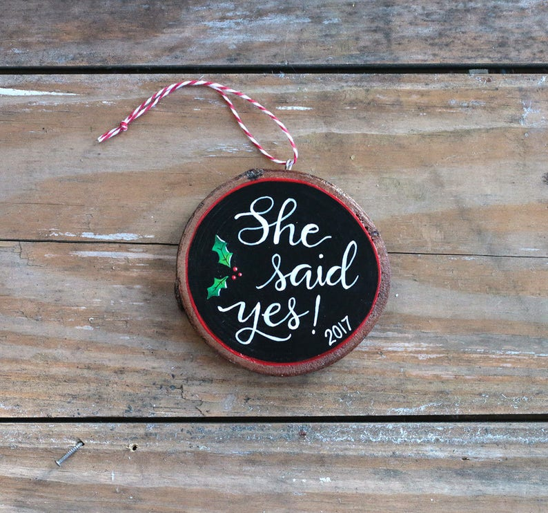 Hand Painted Christmas Ornament She Said Yes Ornament Personalized Engagement Ornament