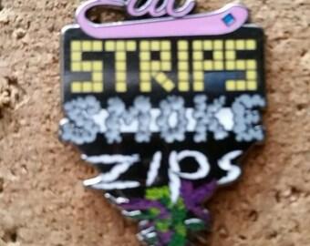 c2fe100e5b3 Eat Strips Smoke Zips Hat Pin not weed