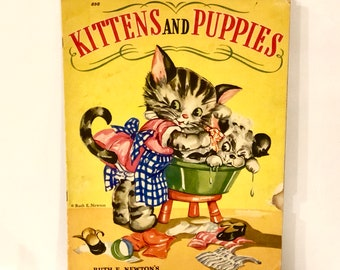 1940s Vintage Kittens and Puppies Book, Ruth E Newton, RARE Collectible, Linen Like Pages, Chubby Cubs, Large Soft Cover Book, Nursery Decor