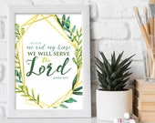 As for me and my house print / Scripture prints / Scripture wall art / scripture posters / bible verse prints / bible verse wall art