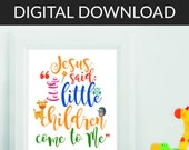 DIGITAL DOWNLOAD 8x10 inch Jesus said 'Let the little children come to me' / Kids scripture art / Scripture wall art kids bible verse print