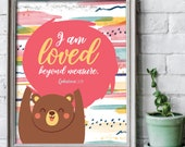 I am loved beyond measure print 8x10 inches / Scripture prints / Kids scripture art / kids bible verse print / Scripture wall art