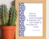 She is clothed with strength and dignity Proverbs 31:25 Print / Scripture prints / Scripture wall art / Scripture posters Bible verse print