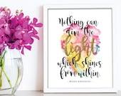 Maya Angelou / Digital Print / Typographical art / Inspirational print / Quote print / Light Quote