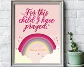 8x10 inches For this child I have prayed print / Scripture prints / Kids scripture art / kids bible verse print / Scripture wall art
