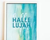 Scripture art / Hallelujah / Scripture prints / Scripture wall art / scripture posters / bible verse prints / bible verse wall art
