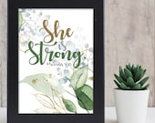 She is strong -  She is clothed with strength.. Proverbs 31:25 / Scripture prints / Scripture wall art / Scripture posters / Bible verse