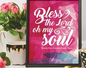 Bless the Lord oh my soul / Scripture prints / Scripture wall art / scripture posters / bible verse prints / bible verse wall art