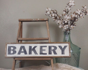 Farmhouse Style, Farmhouse Decor, Kitchen Sign, Wood Bakery Sign, Bakery Sign, Distressed Wood Sign, Kitchen Wall Decor, Rustic Wood Sign