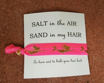 Salt in the air, sand in my hair customiable bachelorette favors