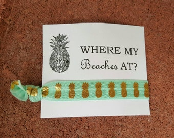 Where my BEACHES at?/customizable bachelorette tie card favor