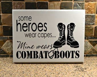 Gift for Military, Some Heroes Wear Capes, Mine Wears Combat Boots, Military Gift, Father Gift, Soldier Gift, Gift for Son